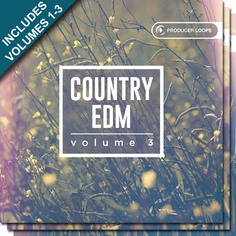 Country EDM Bundle (Vols 1-3)