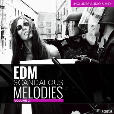 EDM Scandalous Melodies Vol 2