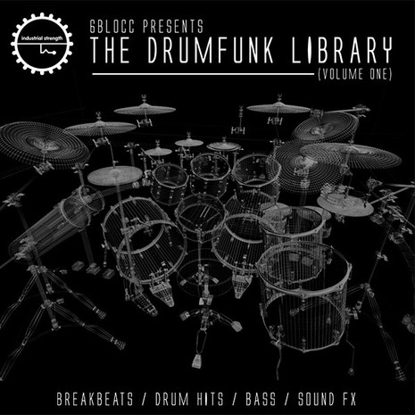 6Blocc Presents: The Drumfunk Library Vol 1