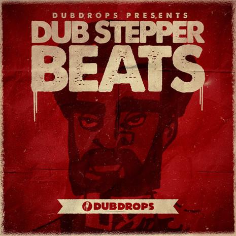 Dub Stepper Beats Vol 1