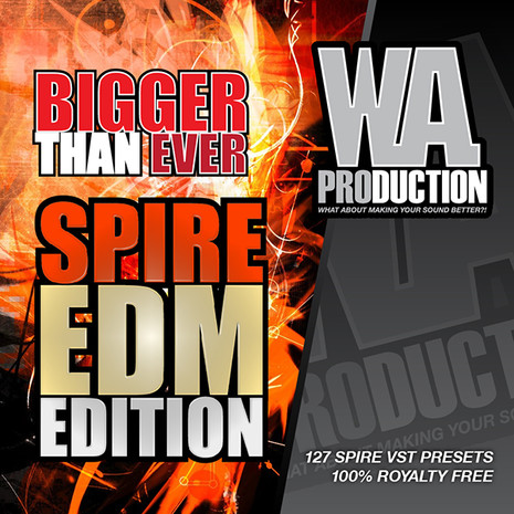 Bigger Than Ever: Spire EDM Edition