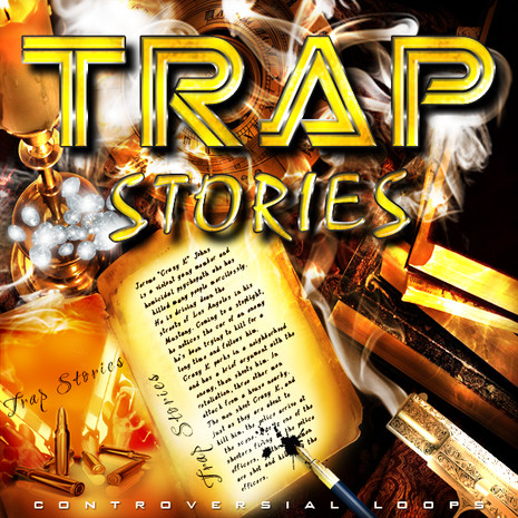 Trap Stories