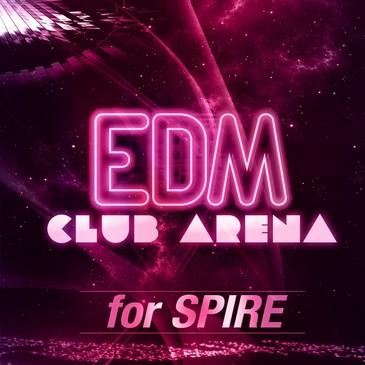 EDM Club Arena For Spire