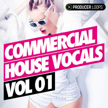 Commercial House Vocals Vol 1