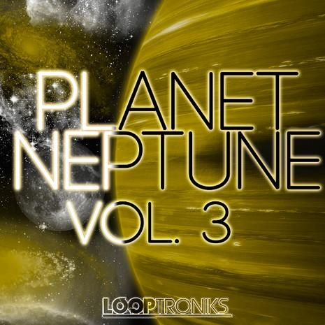 Planet Neptune Vol 3