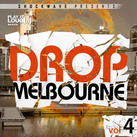 Play It Loud: Melbourne Drop Vol 4