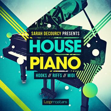 Sarah DeCourcy: House Piano