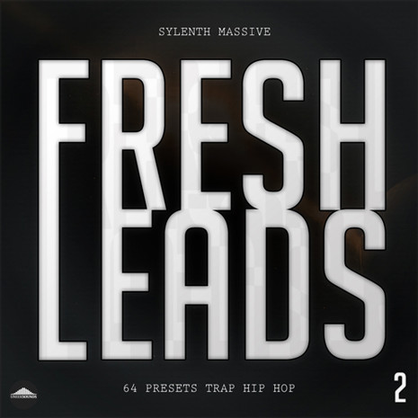 Fresh Leads 2 For Sylenth1 & Massive