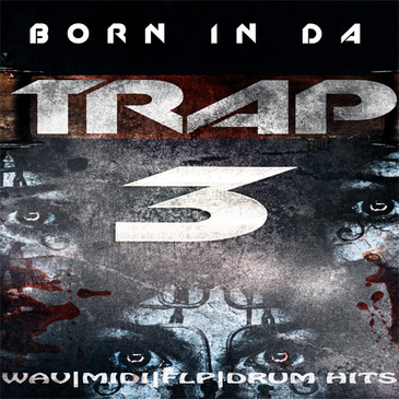 Born In Da Trap 3
