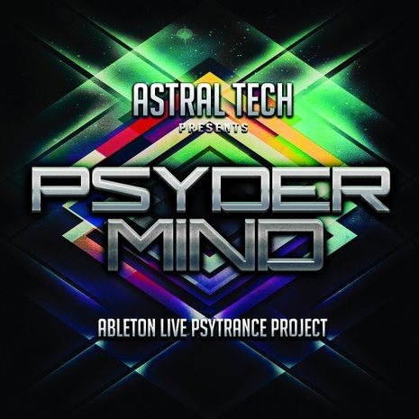 Astral Tech: Ableton Live PsyderMind Project