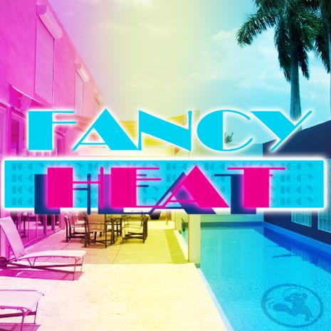 Fancy Heat