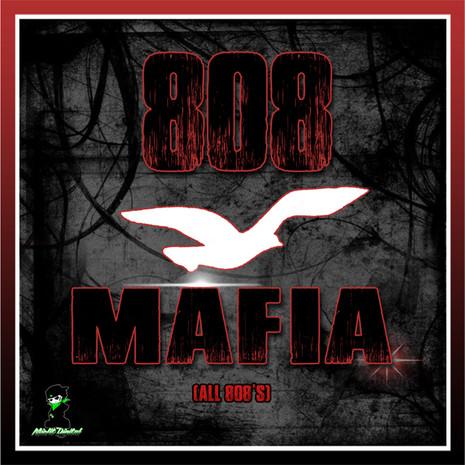 808 Mafia: All 808s