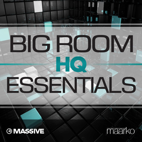 Big Room HQ Essentials For Massive