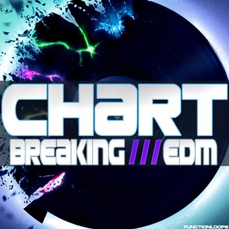 Chart Breaking EDM