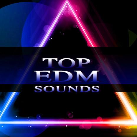 Top EDM Sounds
