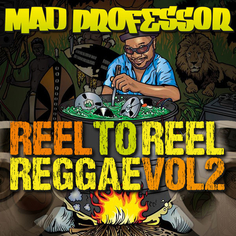 Mad Professor: Reel to Reel Reggae Vol 2