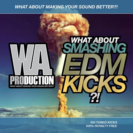 What About: Smashing EDM Kicks