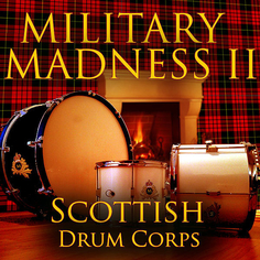 Military Madness 2: Scottish Drum Corps