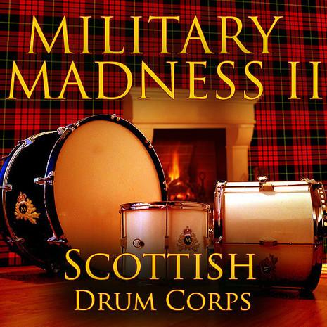 Military Madness 2: Scottish Drum Corps