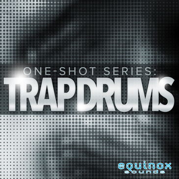 One-Shot Series: Trap Drums