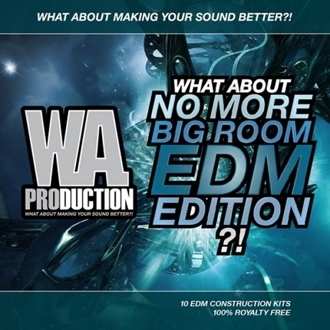 What About: No More Big Room EDM Edition