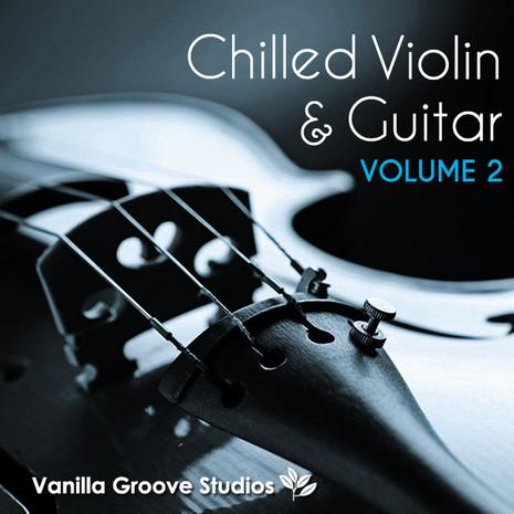 Chilled Violin & Guitar Vol 2