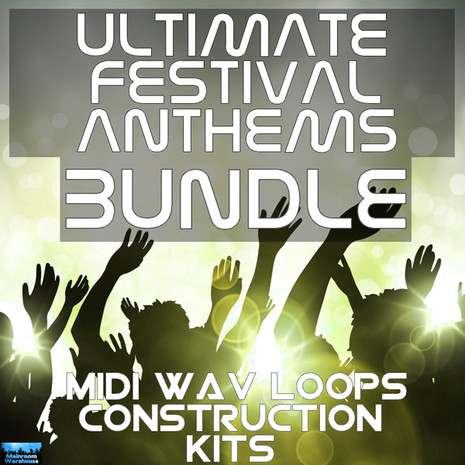 Ultimate Festival Anthems Bundle Vols 1-3