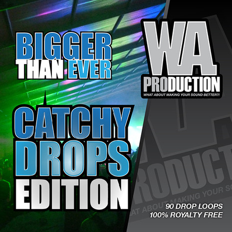 Bigger Than Ever: Catchy Drops Edition