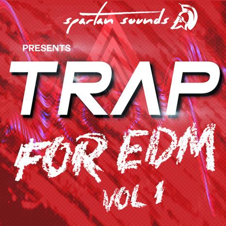 Festival: Trap for EDM Vol 1