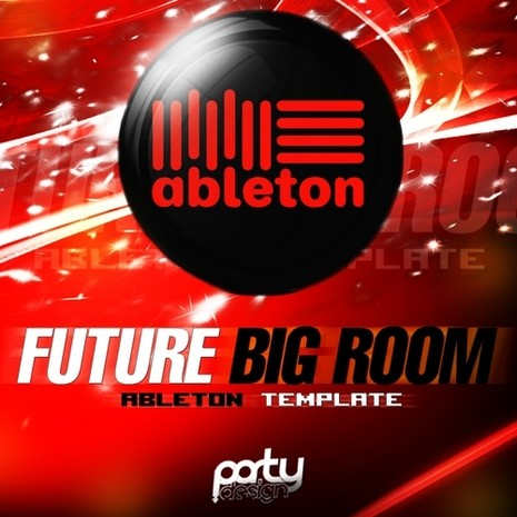 Future Big Room Ableton Template Vol 2
