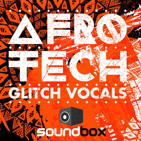 Afro Tech Glitch Vocals