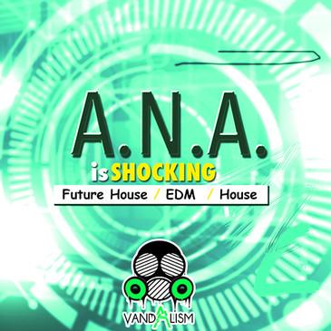 A.N.A. Is Shocking
