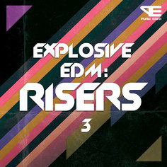 Explosive EDM: Risers 3
