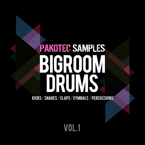 Pakotec: Big Room Drums Vol 1