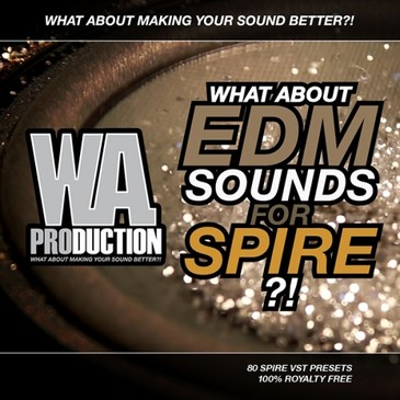 What About: EDM Sounds For Spire