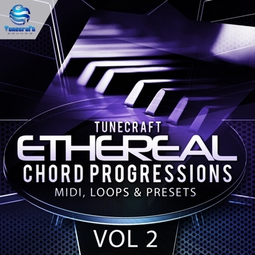 Tunecraft Ethereal Chord Progressions Vol 2
