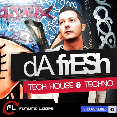 Da Fresh: Tech House & Techno