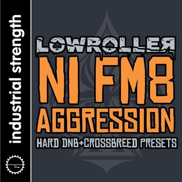 Lowroller: NI FM8 Aggression