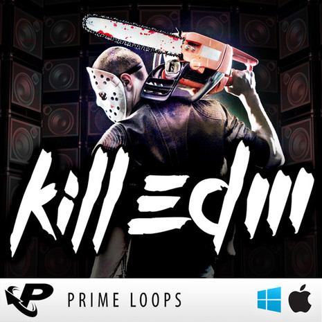 Kill EDM