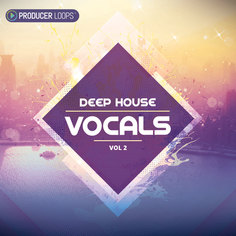 Deep House Vocals Vol 2