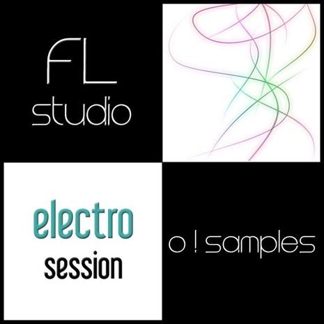 O! FL Studio Electro Session