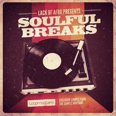 Lack Of Afro: Soulful Breaks