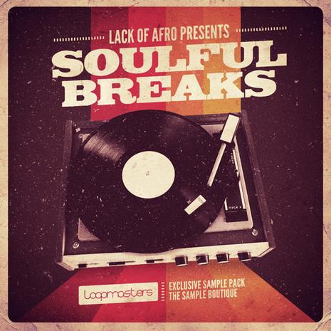 Lack Of Afro: Soulful Breaks