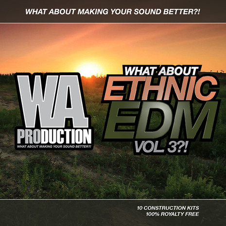 What About: Ethnic EDM Vol 3