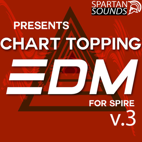 Chart-Topping EDM for Spire Vol 3