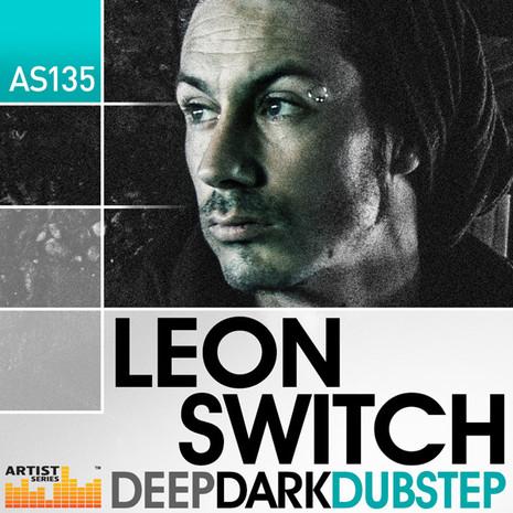 Leon Switch: Deep Dark Dubstep