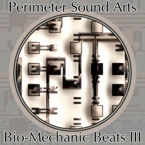 Bio-Mechanic Beats III