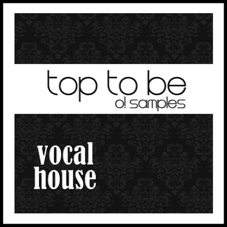 Top To Be: Vocal House