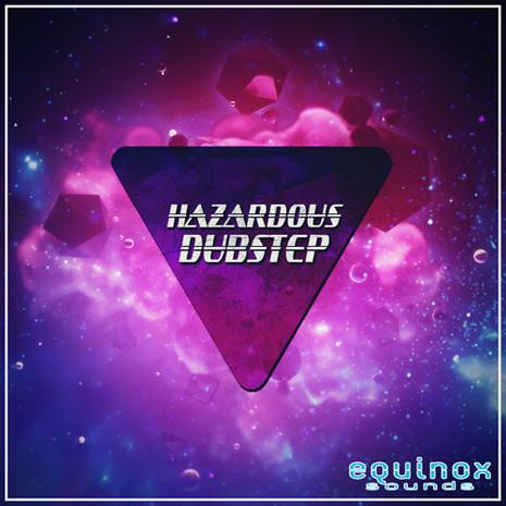 Hazardous Dubstep