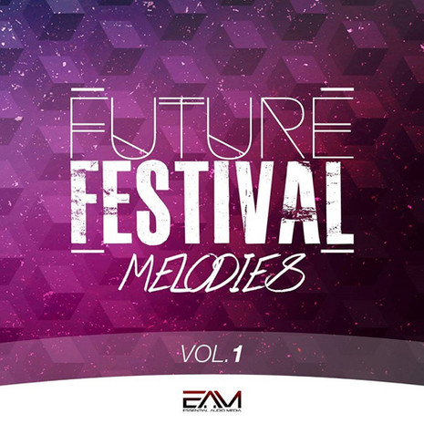 Future Festival Melodies Vol 1